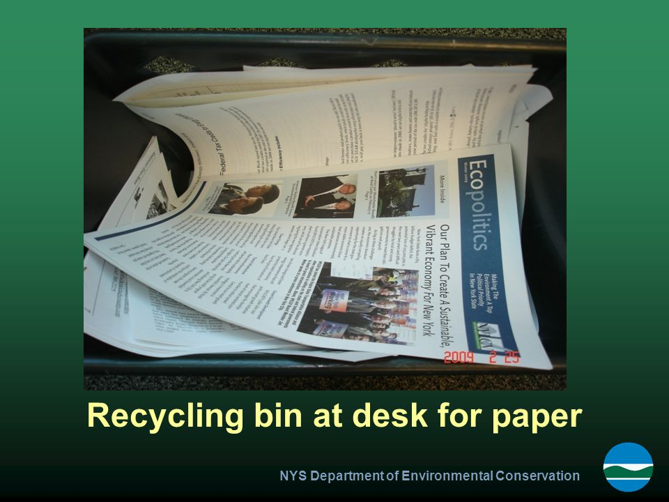 NYS Department of Environmental Conservation Recycling bin at desk for paper