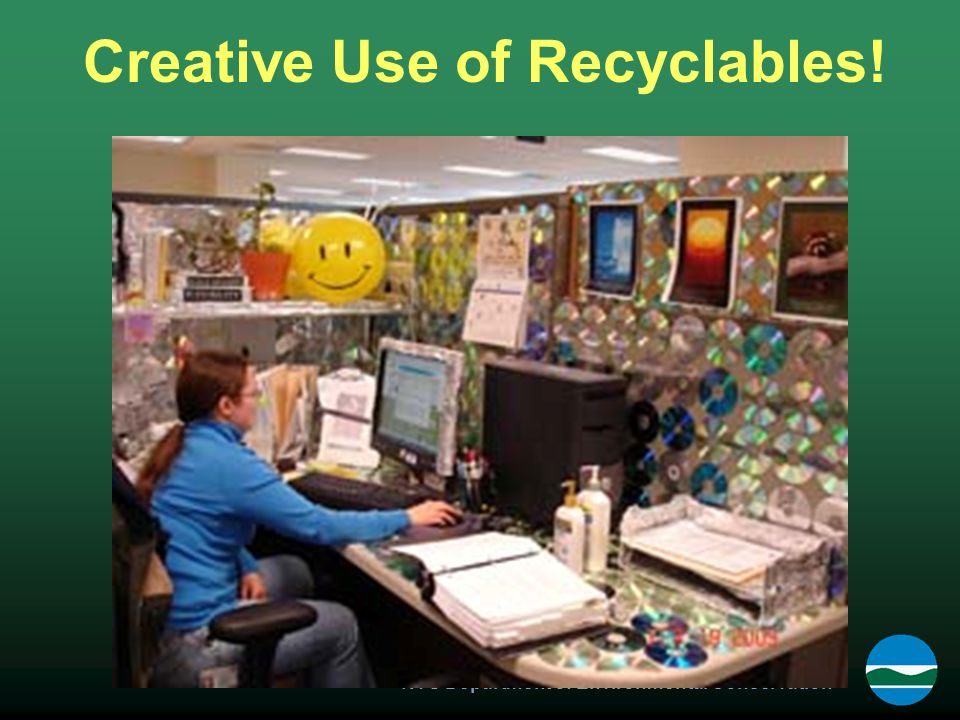 NYS Department of Environmental Conservation Creative Use of Recyclables!