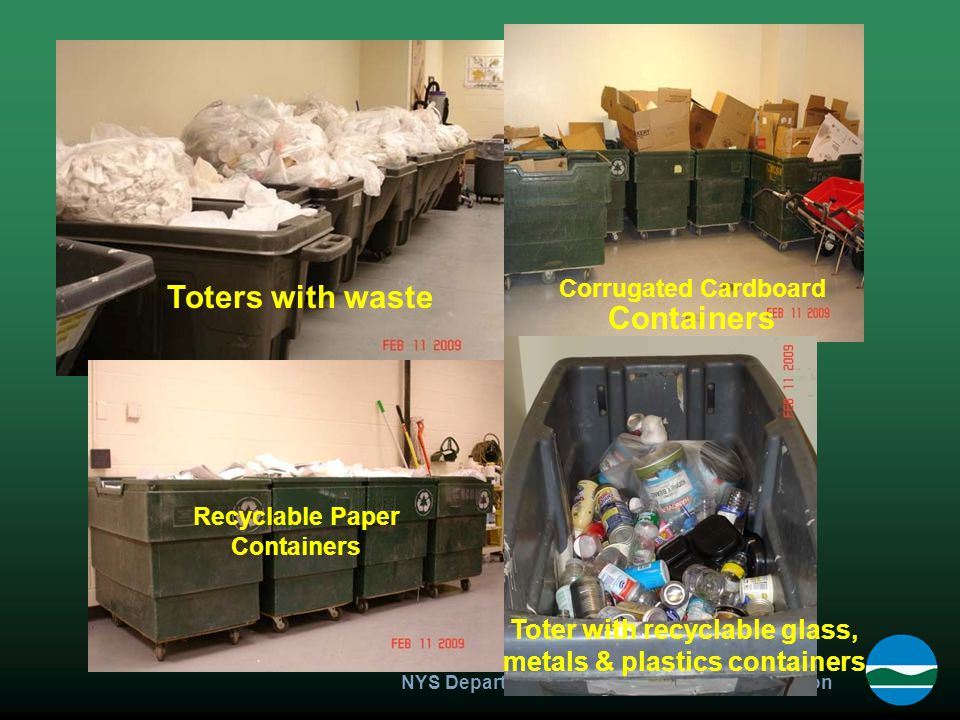 NYS Department of Environmental Conservation Toters with waste Corrugated Cardboard Containers Recyclable Paper Containers Toter with recyclable glass, metals & plastics containers