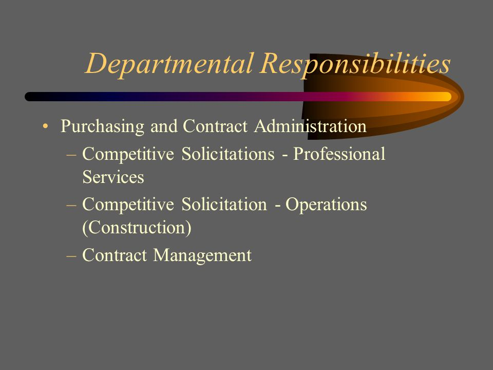 Departmental Responsibilities Strategic Planning and Procurement Policy –Procurement Policies and Procedures –Strategic Sourcing –Board Reports –Contract Administrators for special projects Contract Compliance and Vendor Services –M/WBE Monitoring –M/WBE Statistical Data –Vendor Performance issues –Vendor Report Cards