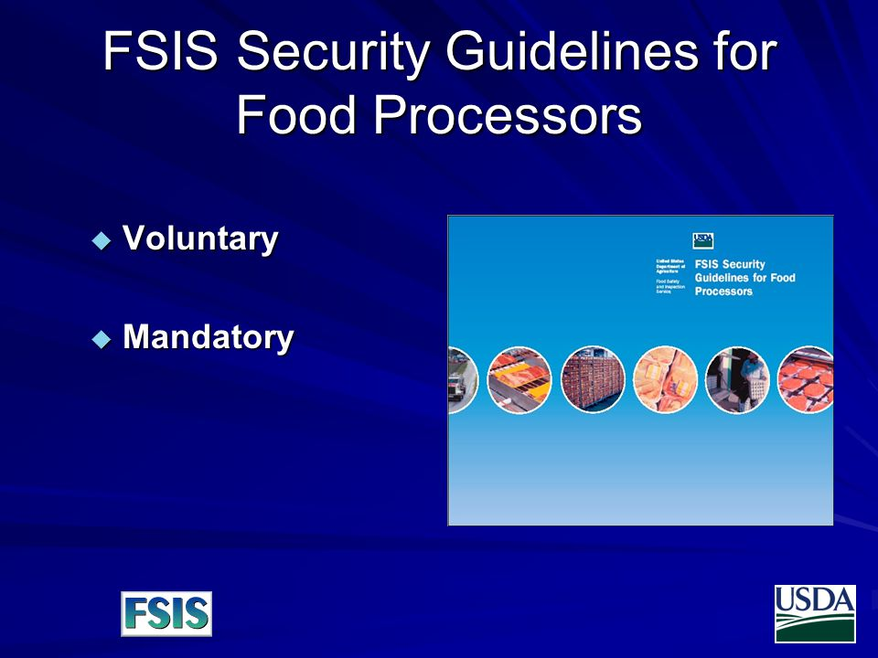FSIS Security Guidelines for Food Processors  Voluntary  Mandatory