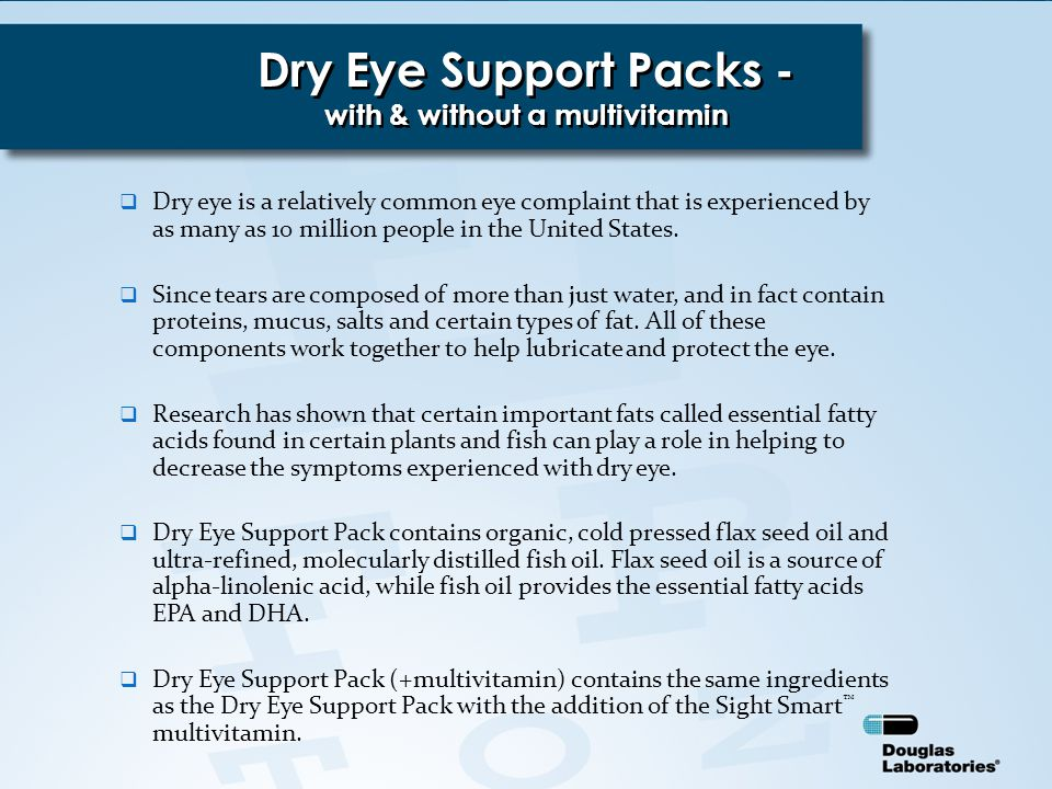  Dry eye is a relatively common eye complaint that is experienced by as many as 10 million people in the United States.