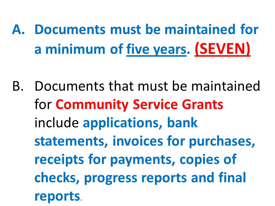 A.Documents must be maintained for a minimum of five years.