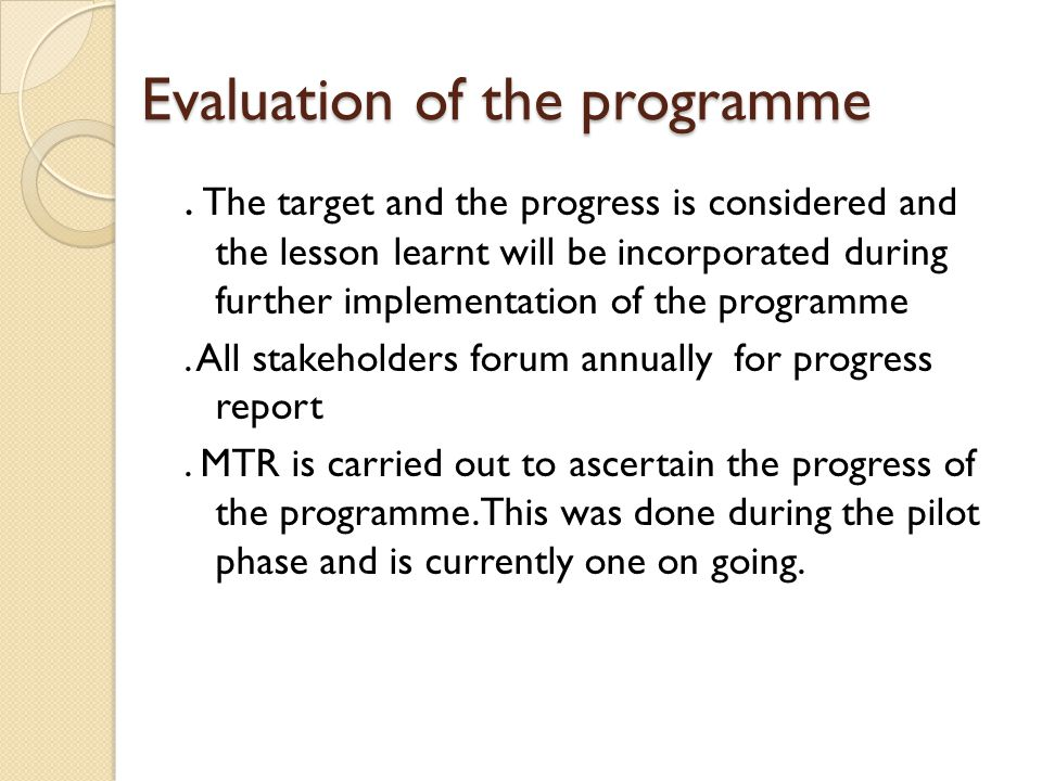 Evaluation of the programme.