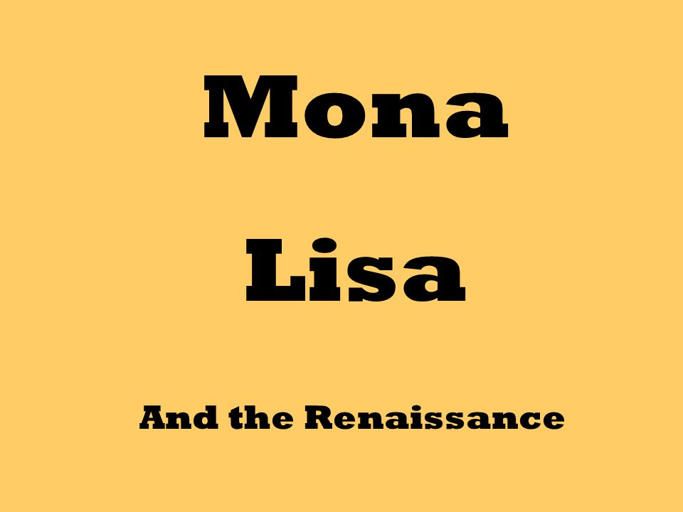 Mona Lisa And The Renaissance