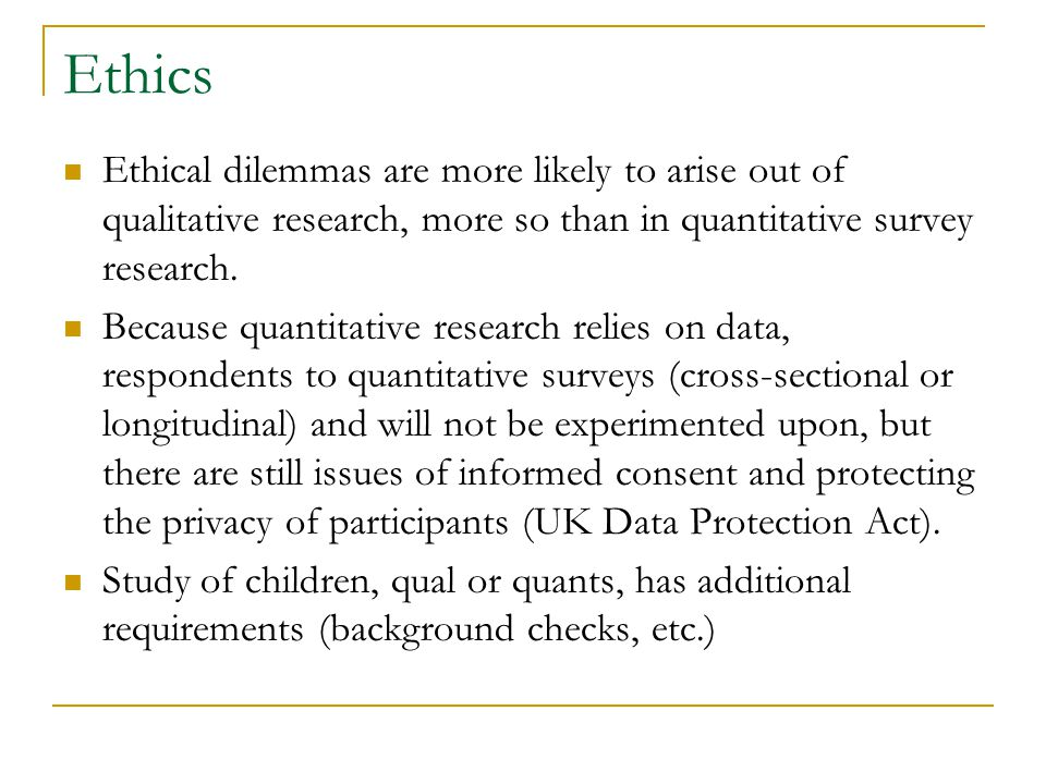 ethics in social research kristi winters  ethics ethics –     that    ethics ethical dilemmas are more likely to arise out of qualitative research  more so than