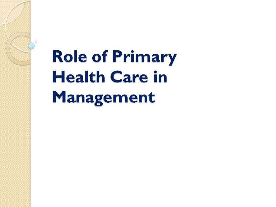 Role of Primary Health Care in Management