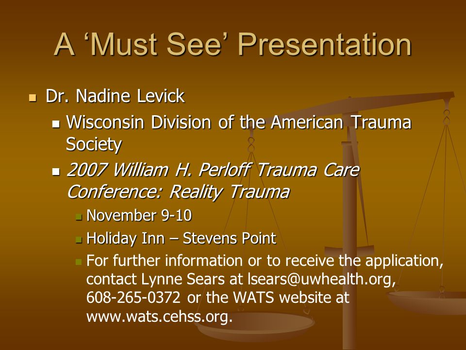 A 'Must See' Presentation Dr. Nadine Levick Dr.