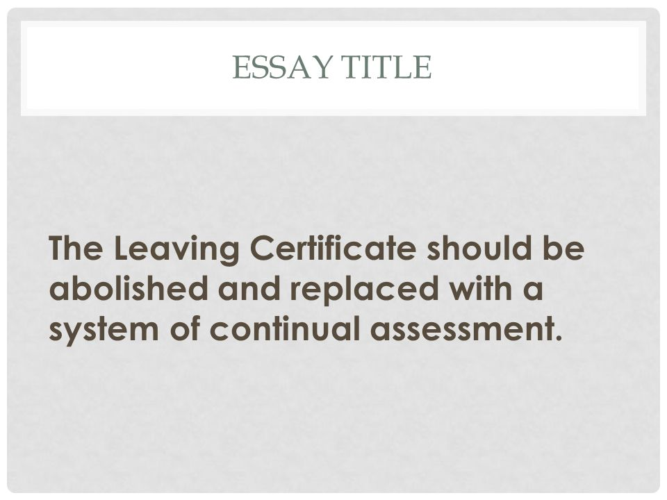 the personal essay leaving cert Sample essays for leaving cert sample personal essay leavingcertenglishnet, this is a personal essay (i found it in an old foolscap a few years ago) from when i was.
