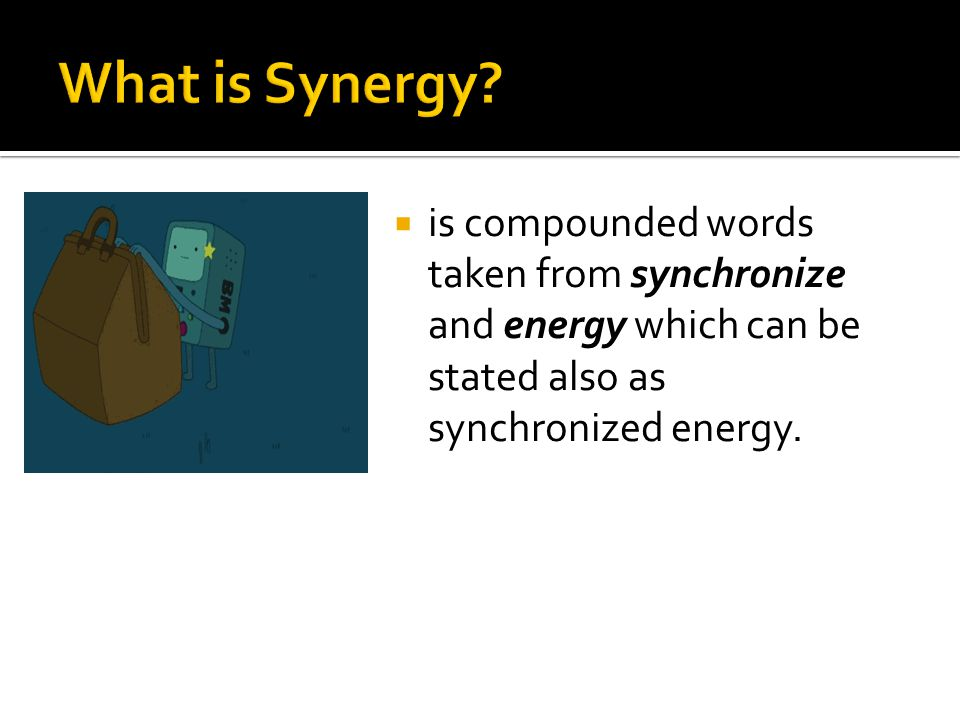  is compounded words taken from synchronize and energy which can be stated also as synchronized energy.