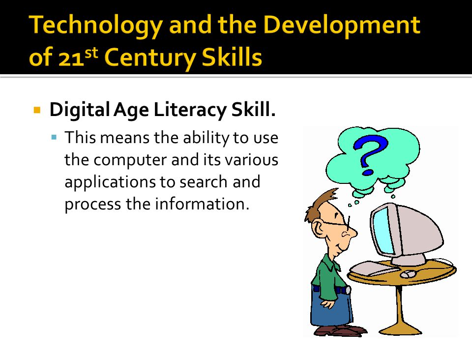  Digital Age Literacy Skill.