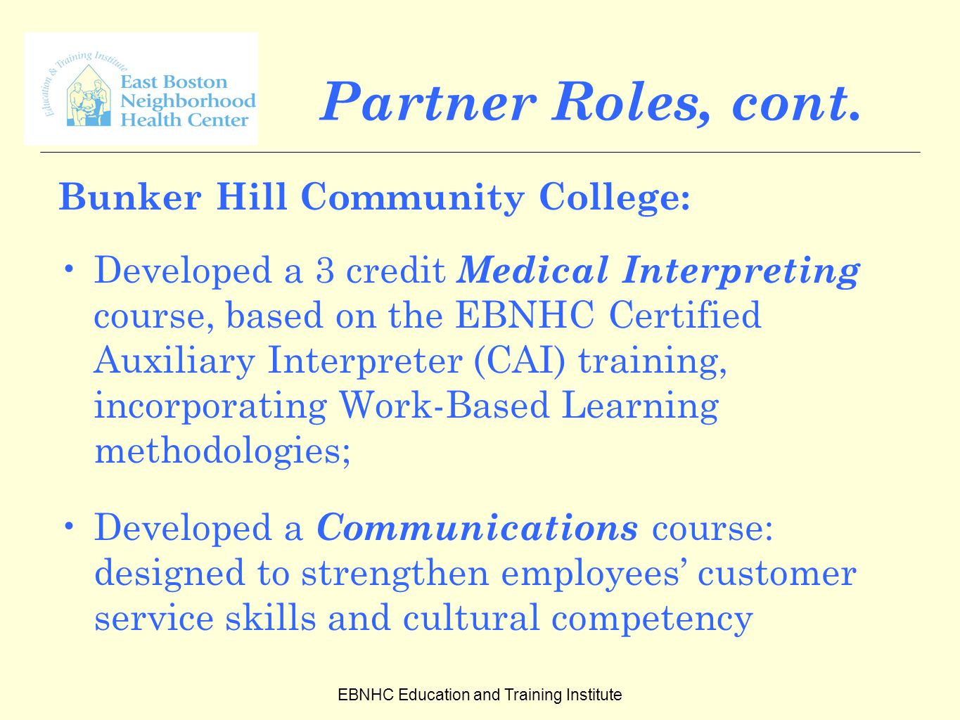 EBNHC Education and Training Institute Partner Roles, cont.
