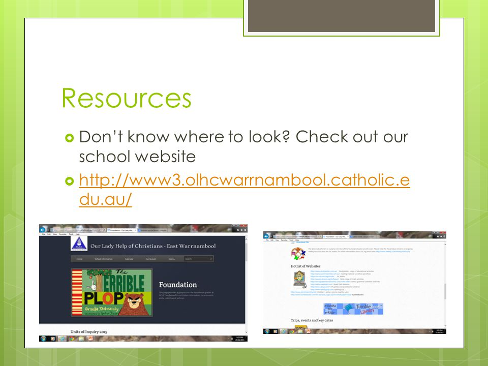 Resources  Don't know where to look.