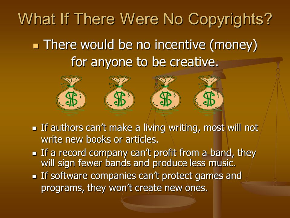 What If There Were No Copyrights.