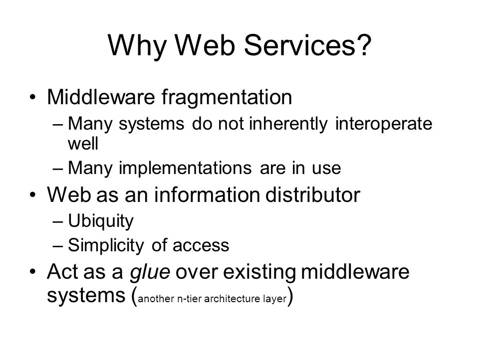 Why Web Services.