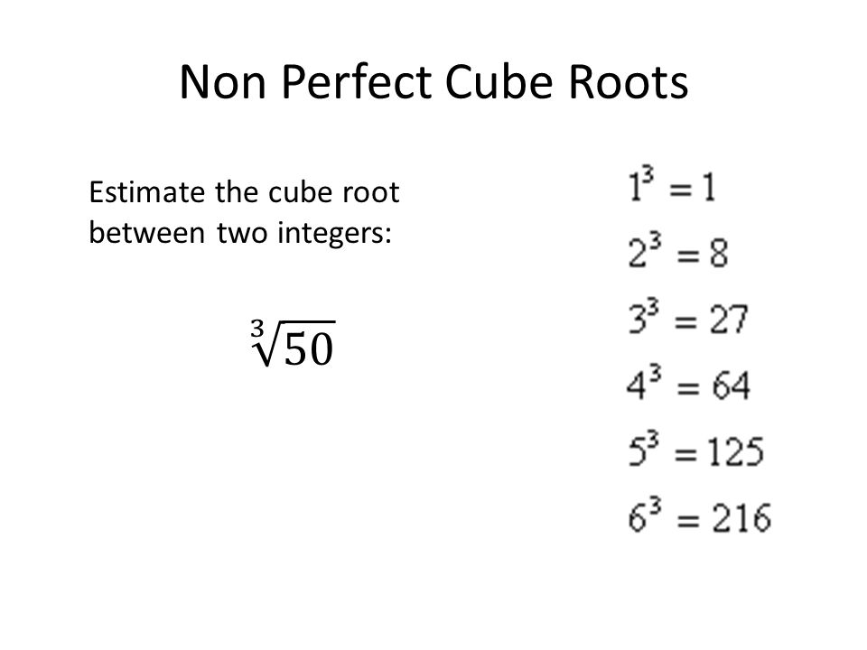 Estimating Square Roots and Cube Roots. Review of Perfect Square ...