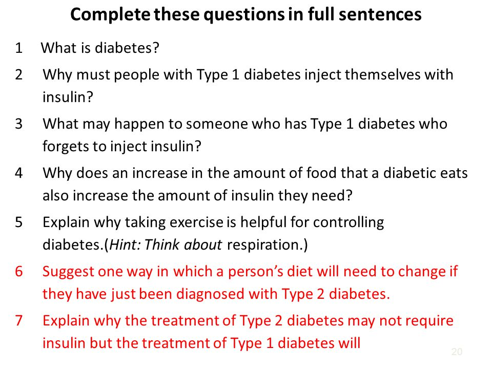 Complete these questions in full sentences 20 1 What is diabetes.