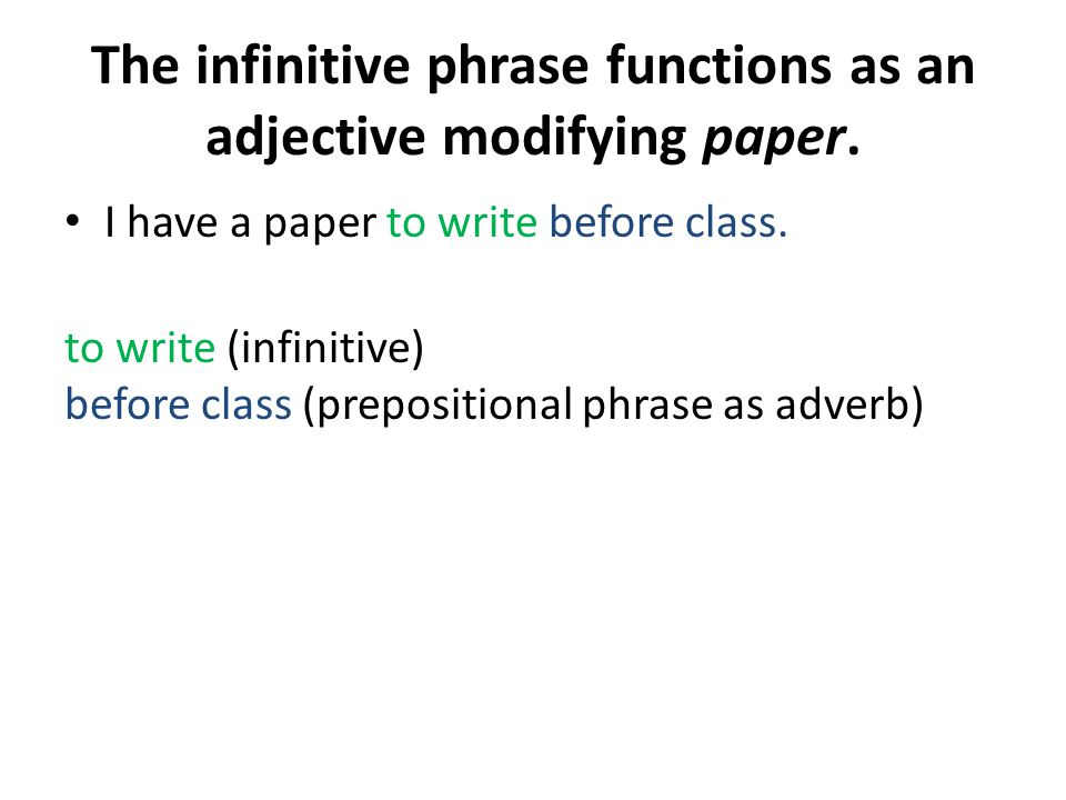The infinitive phrase functions as an adjective modifying paper.