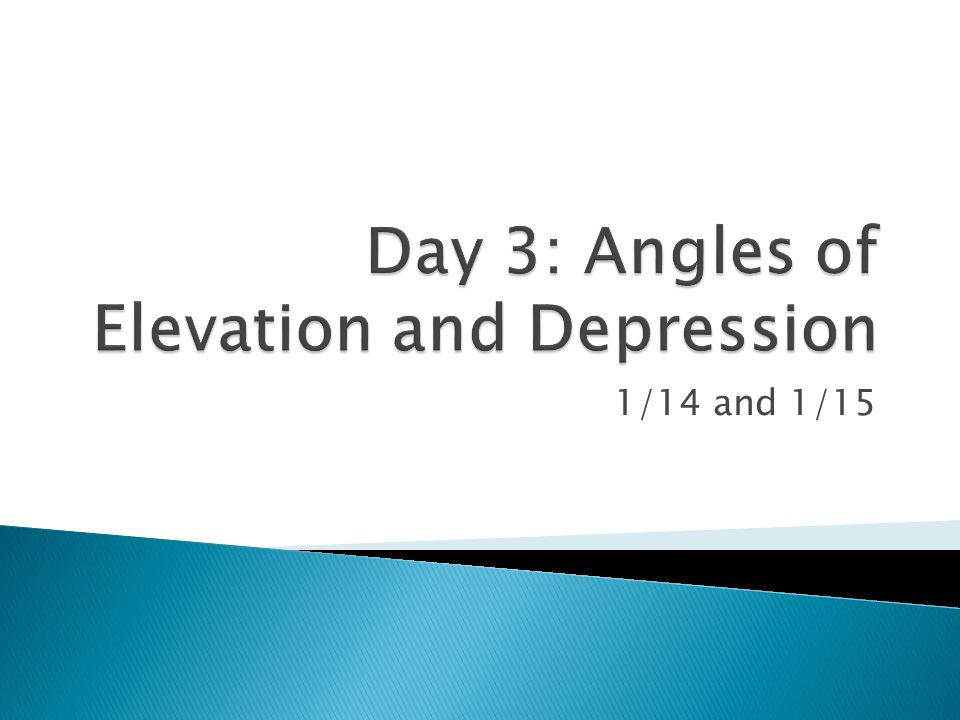 And EQ How Do We Draw Angles Of Elevation And Angles - How to check elevation