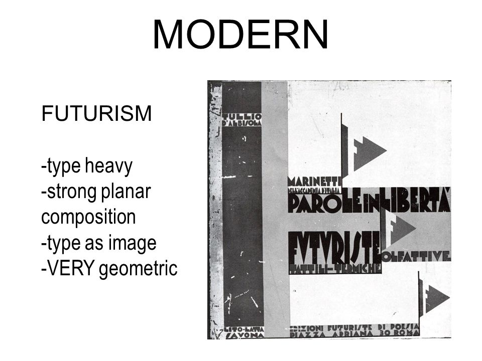 MODERN FUTURISM -type heavy -strong planar composition -type as image -VERY geometric