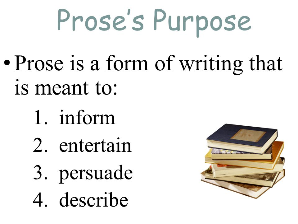 essay is prose Pre 1914 prose essay - pre 1914 prose prose is the writing style of text such as a story and in this essay i will evaluate the use of the writing style in pre 1914 mystery prose and the way in which it is creates an effective atmosphere for the reader and how different to the modern, writing style of today.