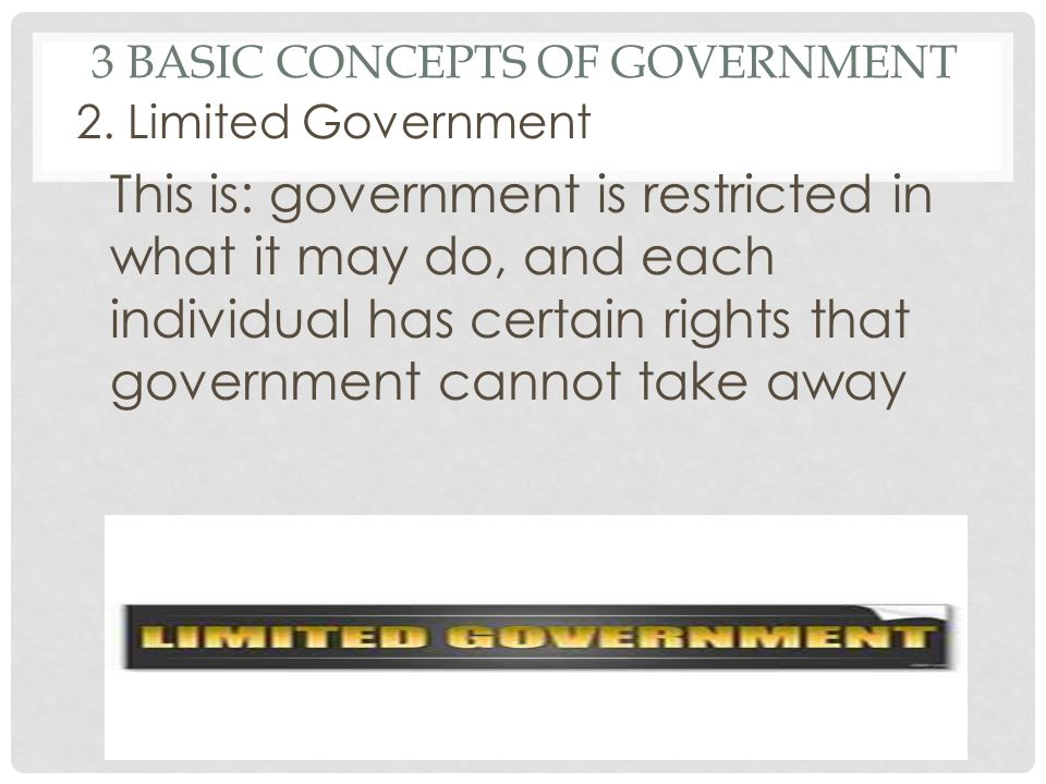 3 BASIC CONCEPTS OF GOVERNMENT 2.