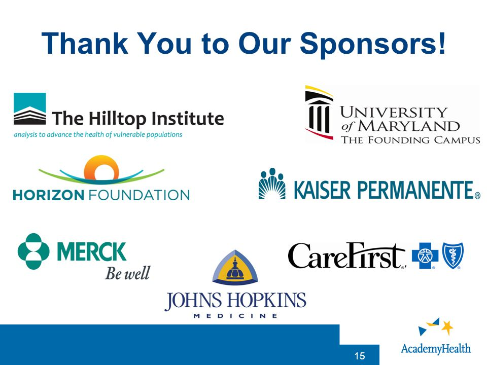 Thank You to Our Sponsors! 15