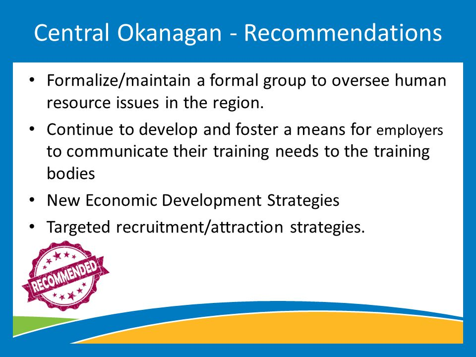 Formalize/maintain a formal group to oversee human resource issues in the region.