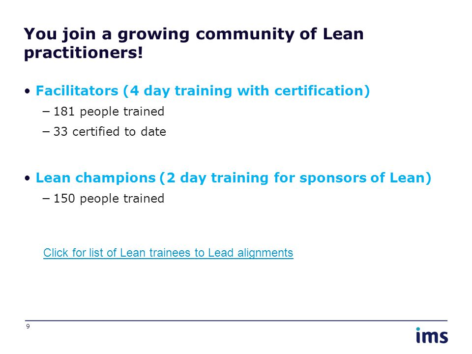 You join a growing community of Lean practitioners.