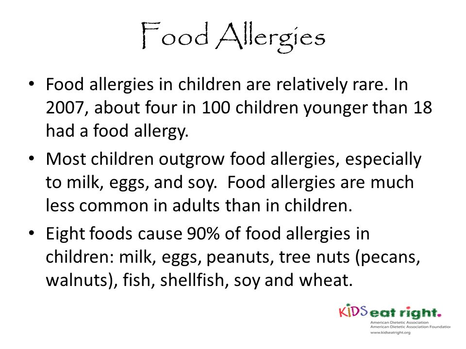 Food Allergies Food allergies in children are relatively rare.