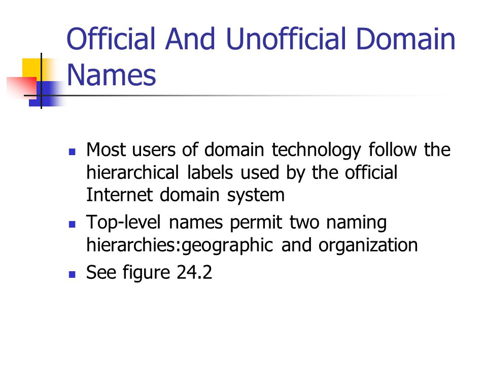 Internet Domain Names The domain name system uses a hierarchical naming scheme known as domain name cs.purdue.edu ( contains three labels: cs, purdue and edu The lowest level domain is cs.purdue.edu The second level domain is purdue edu The top level domain is edu)