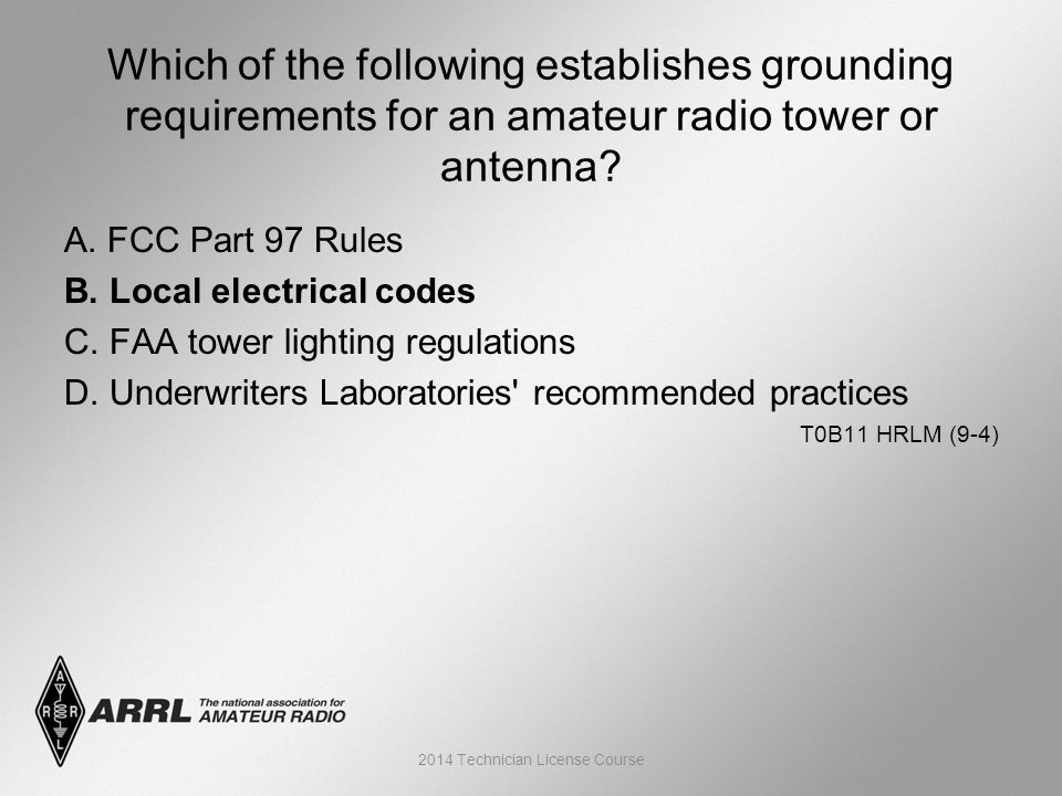 A. FCC Part 97 Rules B. Local electrical codes C.  sc 1 st  SlidePlayer & Technician License Course Chapter 9 Lesson Module 18 u2013 Safety and ... azcodes.com