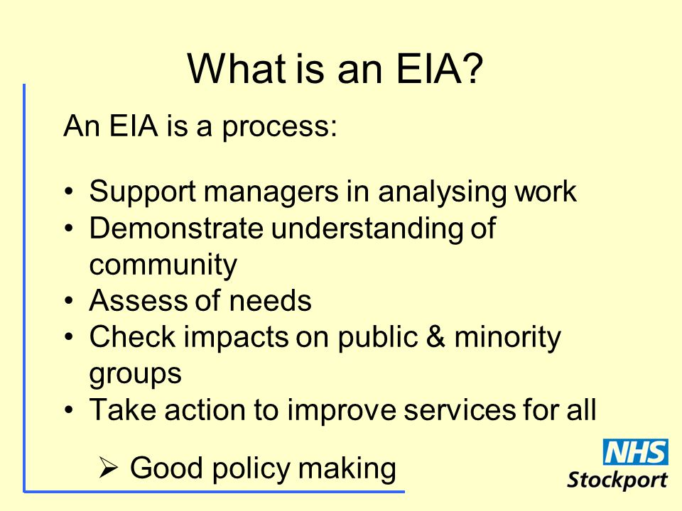 What is an EIA.