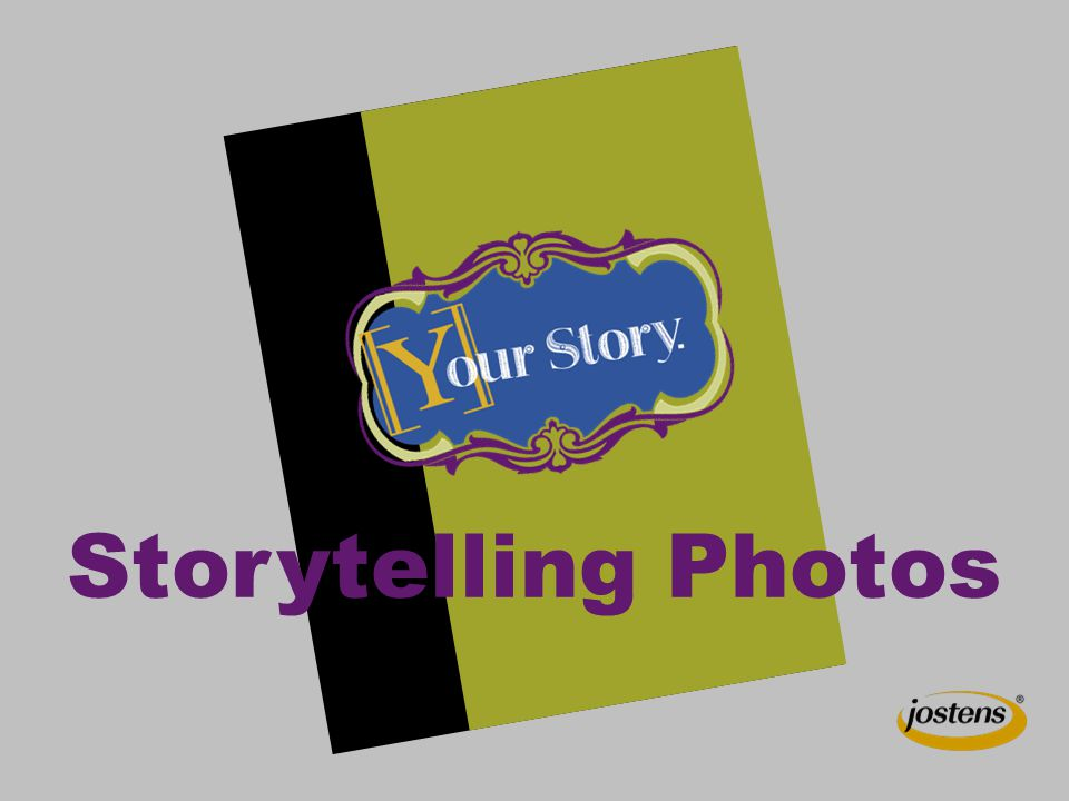 Storytelling Photos