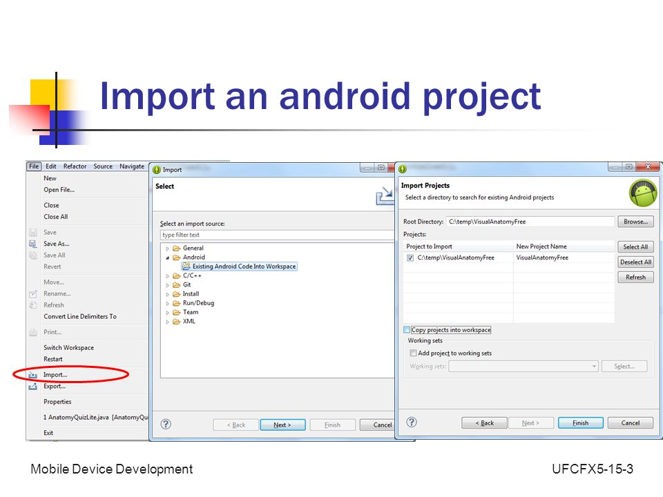 UFCFX5-15-3Mobile Device Development Import an android project