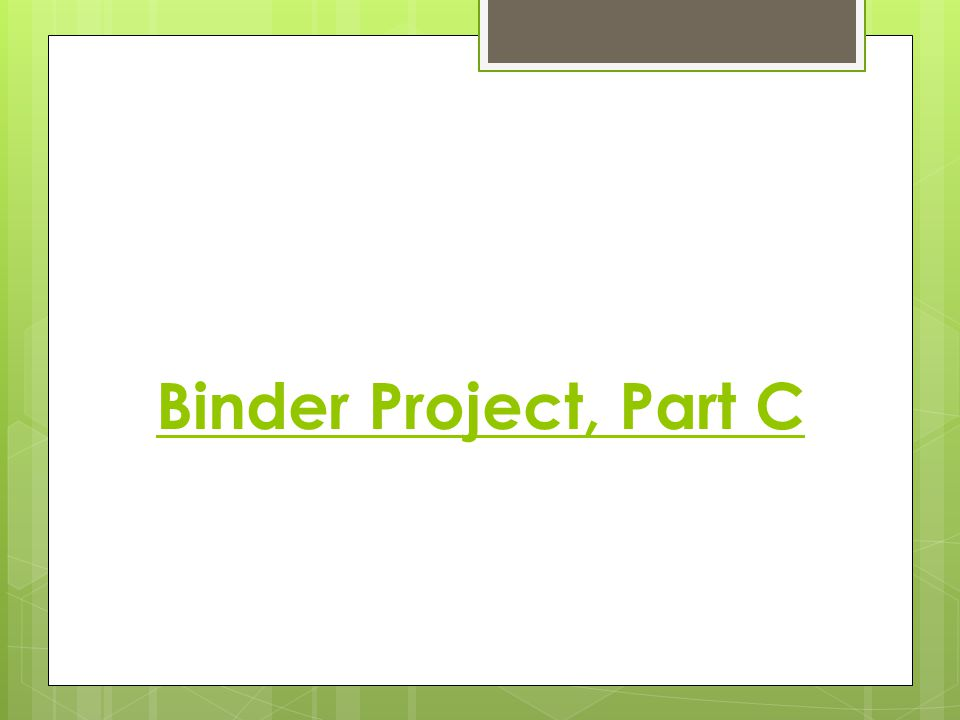 Binder Project, Part C