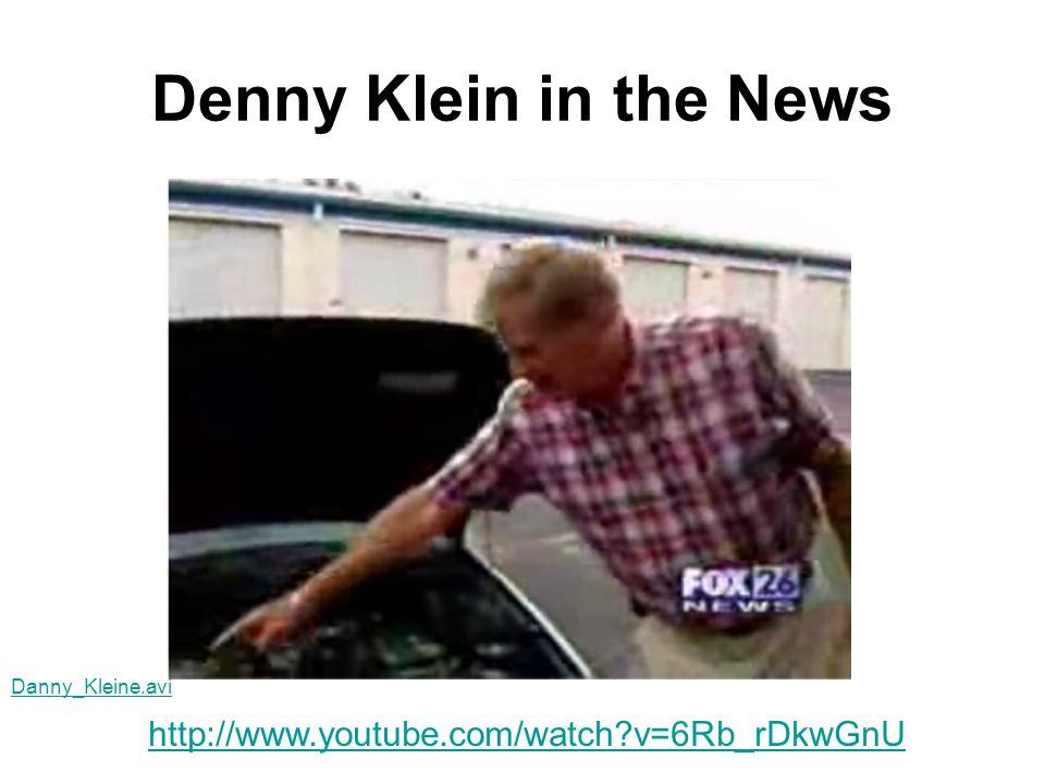 Denny Klein in the News http://www.youtube.com/watch?v=6Rb_rDkwGnU Danny_Kleine.avi