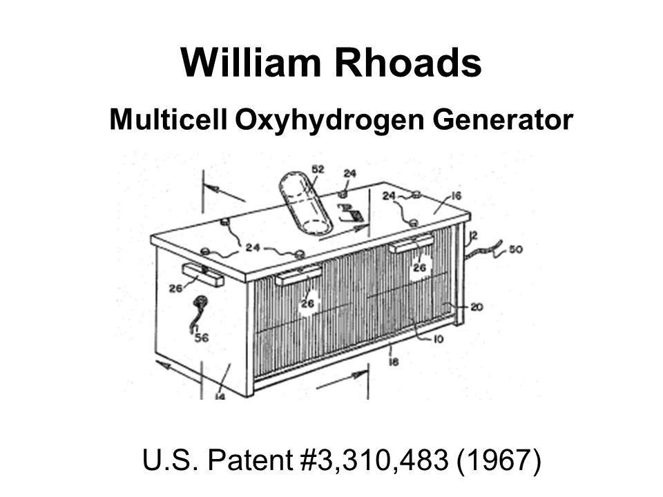 William Rhoads U.S. Patent #3,310,483 (1967) Multicell Oxyhydrogen Generator