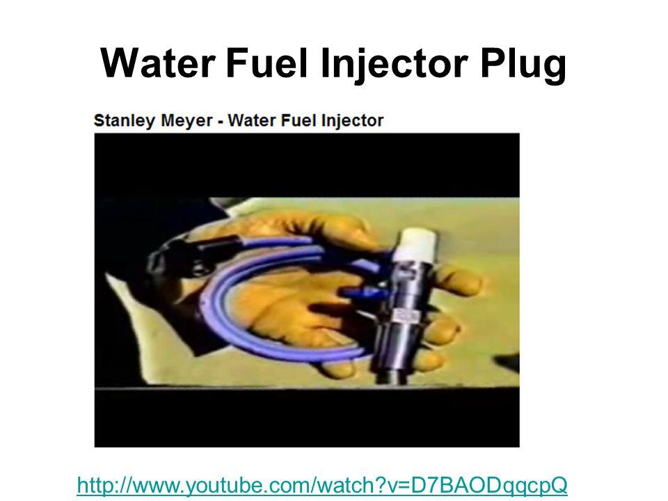 Water Fuel Injector Plug http://www.youtube.com/watch?v=D7BAODqqcpQ