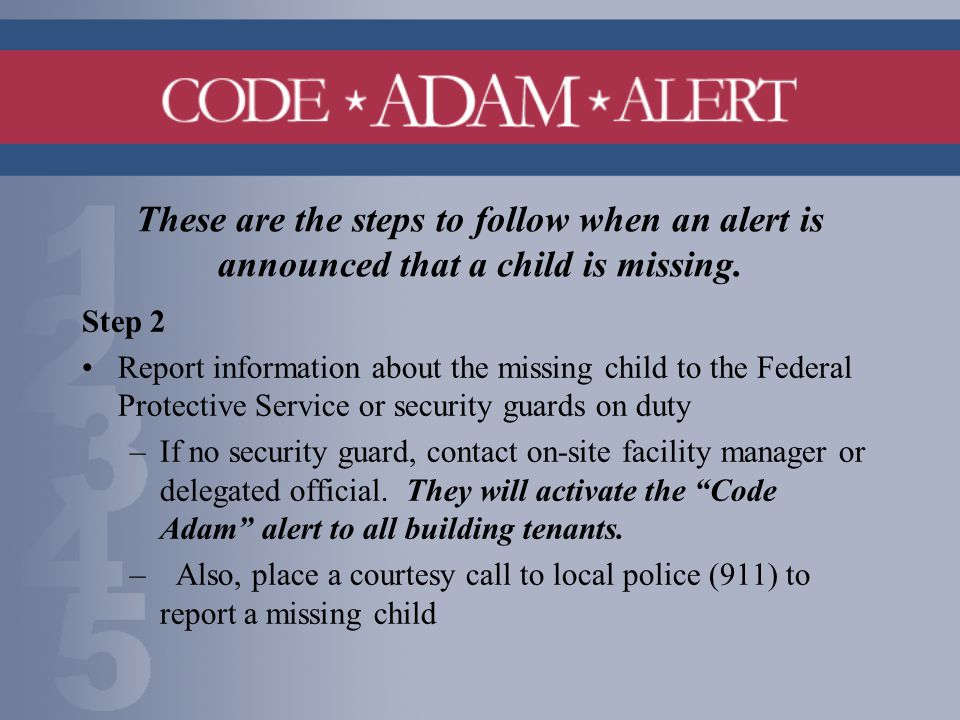 These are the steps to follow when an alert is announced that a child is missing.