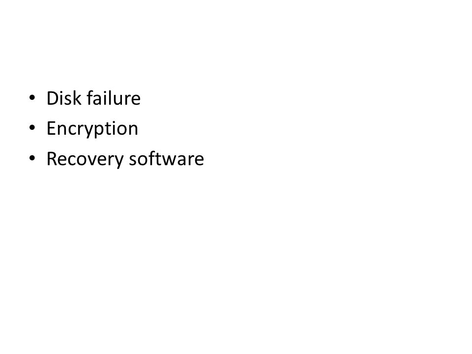 Disk failure Encryption Recovery software