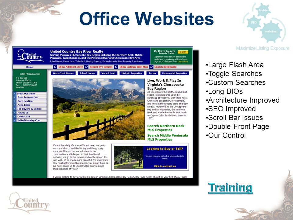Office Websites websites SEO Mobile Maximize Listing Exposure Large Flash Area Toggle Searches Custom Searches Long BIOs Architecture Improved SEO Improved Scroll Bar Issues Double Front Page Our Control