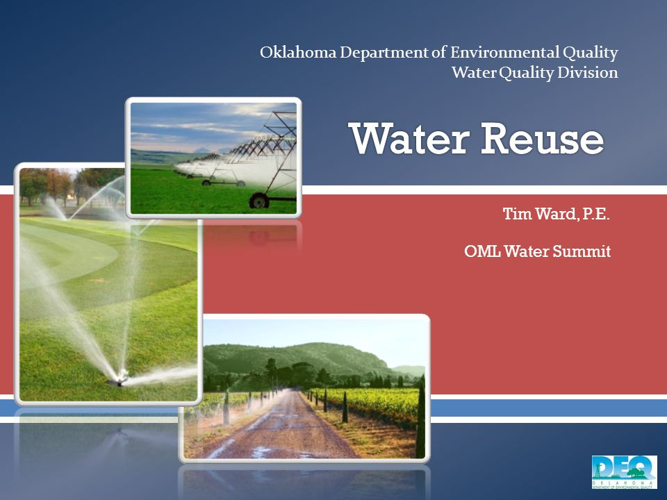  Oklahoma Department of Environmental Quality Water Quality Division Tim Ward, P.E.