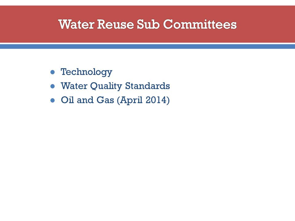 Technology Water Quality Standards Oil and Gas (April 2014)