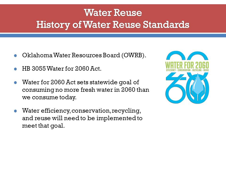 Oklahoma Water Resources Board (OWRB). HB 3055 Water for 2060 Act.