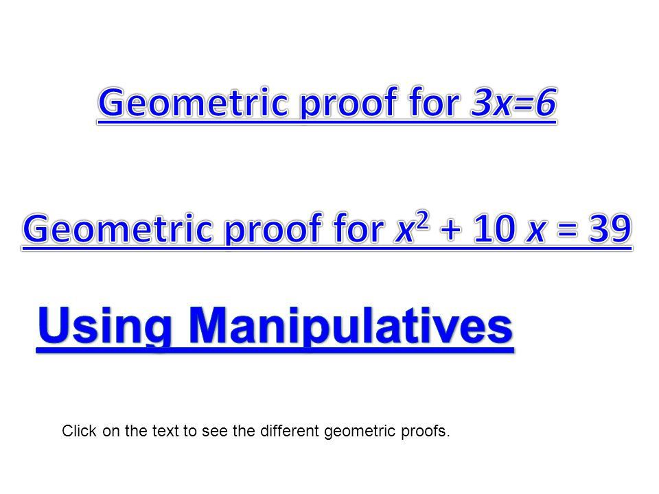 Click on the text to see the different geometric proofs.