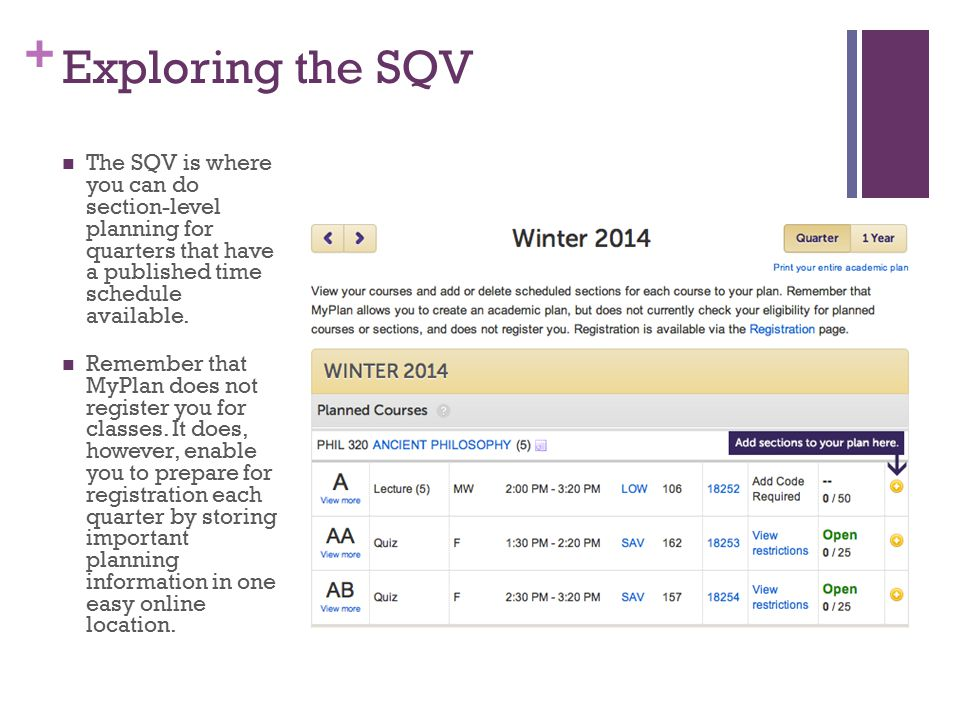 + Exploring the SQV The SQV is where you can do section-level planning for quarters that have a published time schedule available.