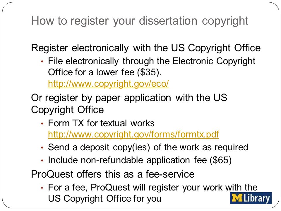 file copyright dissertation Registering the copyright within three months of your thesis's publication -- or before any infringing act occurs -- makes it much easier to stop an infringing act and to recover money from an infringer.