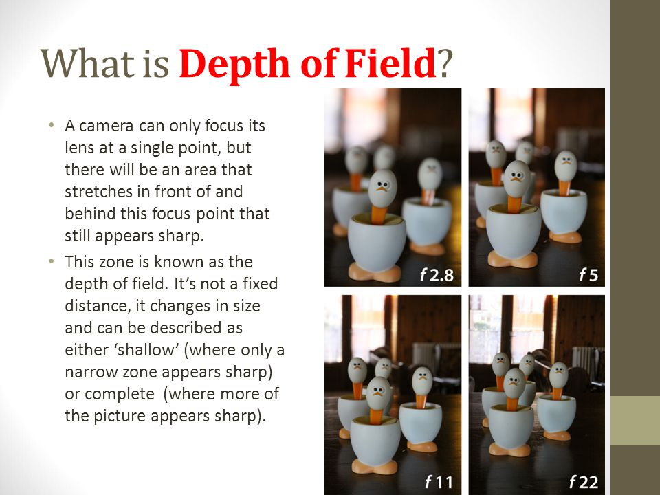 What is Depth of Field.