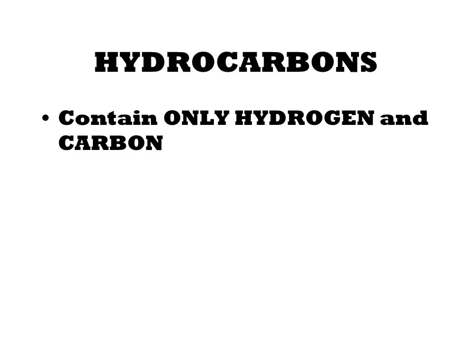 In Chemistry, an ORGANIC COMPOUND… Contains the element CARBON and ALMOST always HYDROGEN.